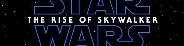 Star Wars: The Rise Of Skywalker – Teaser Trailer